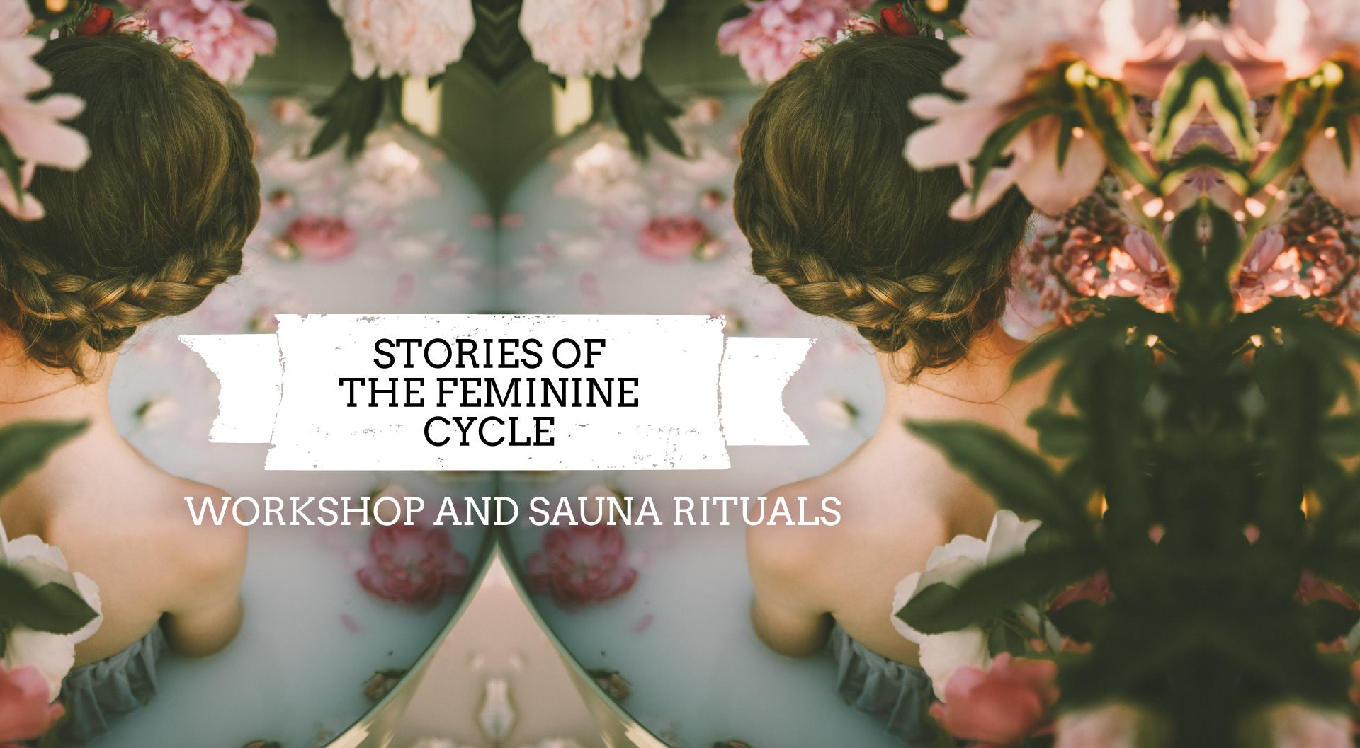 Sauna Sisters Stories of the Feminine Cycle